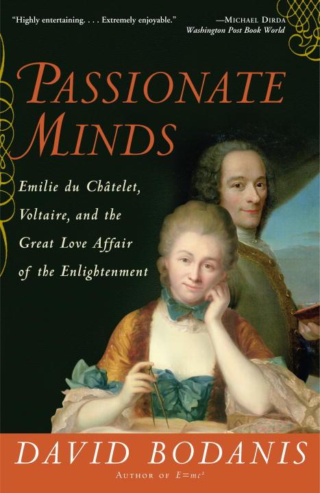Passionate Minds By Bodanis, David
