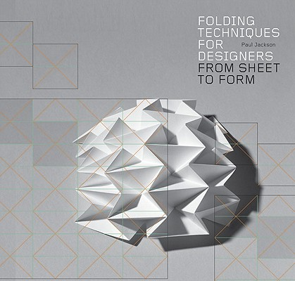 Folding Techniques for Designers By Jackson, Paul